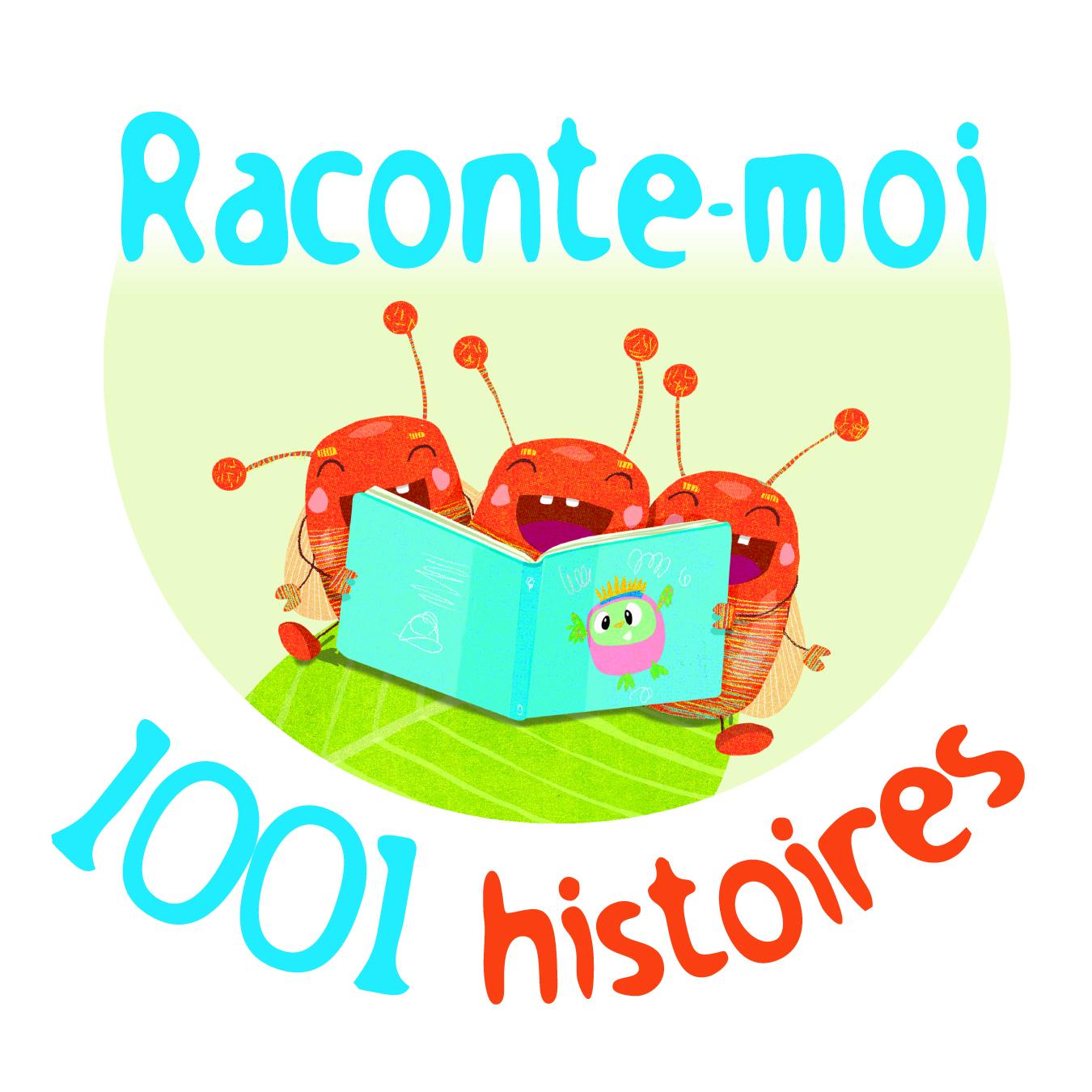 Raconte-moi 1001 histoires