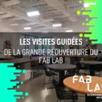 Visites guidées du Fab Lab (16 octobre)